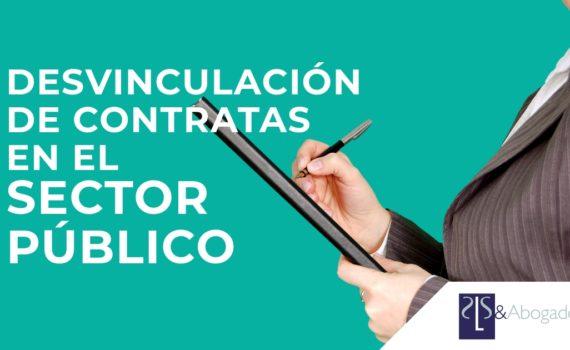 desvinculación de contratas en sector público